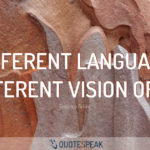 Language Quote: A different language is a different vision of life - Federico Fellini