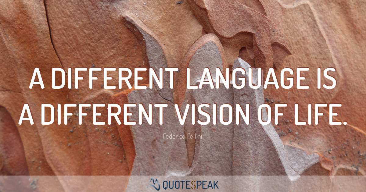 50 Of The Best Quotes To Learn A Foreign Language Quotespeak