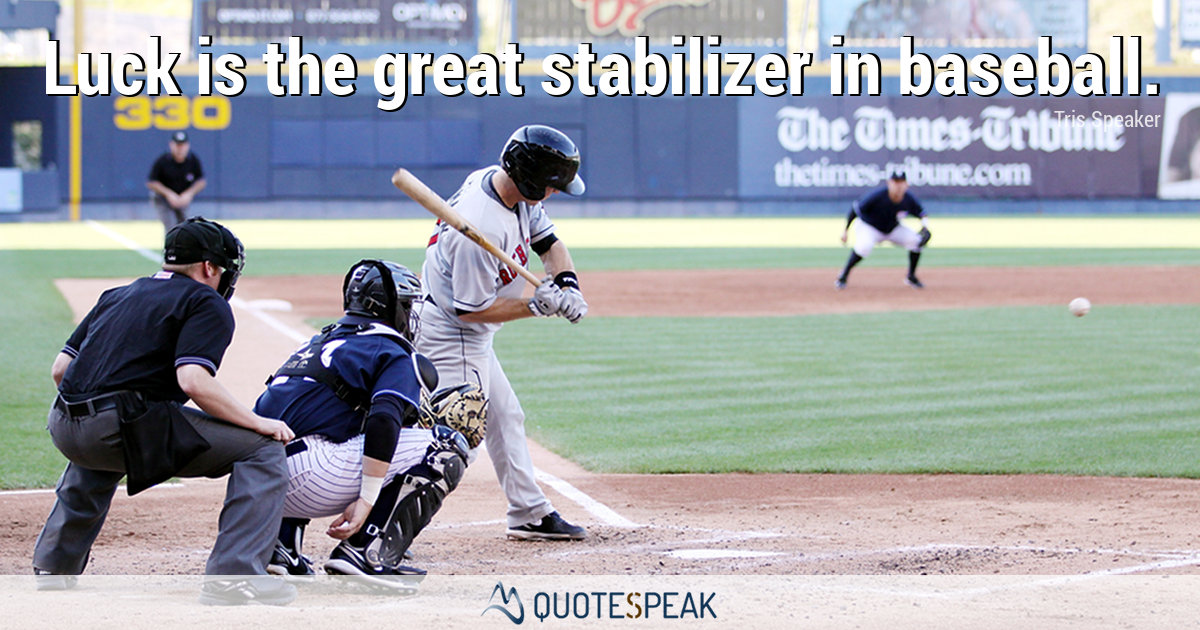 Quotes From Major League: 25 Passionate Quotes From And About The Major League Baseball